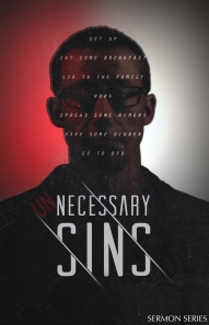 UN-Necessary Sins Poster